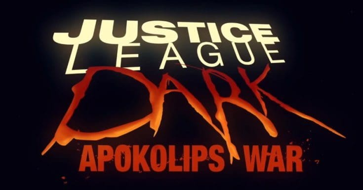Review Justice League Dark Apokolips War Movies Games And Tech